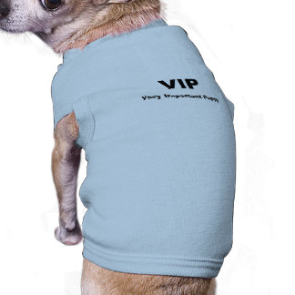 """Very Important Puppy"" Dog Shirt"