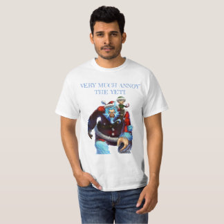 very much annoy the yeti T-Shirt