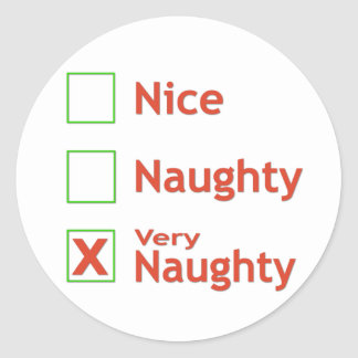 Very Naughty Classic Round Sticker