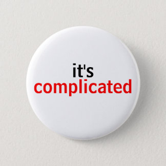 Very Simply, It's Complicated 6 Cm Round Badge
