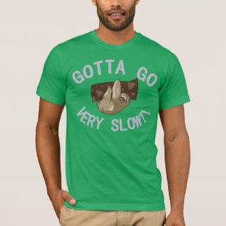 very slow T-Shirt