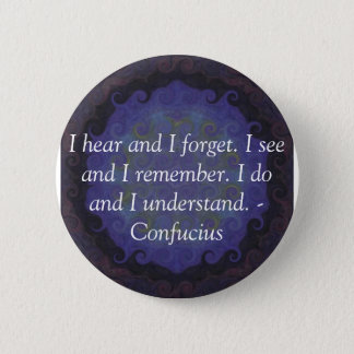 Very Wise Confucius Quotation 6 Cm Round Badge
