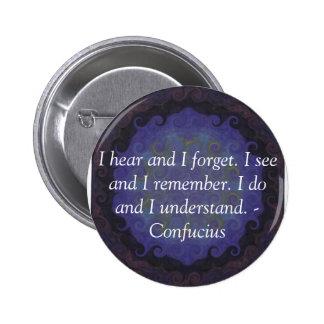Very Wise Confucius Quotation 6 Cm Round Badge