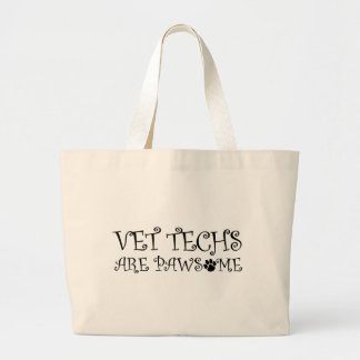 Vet Techs Are Pawsome Large Tote Bag