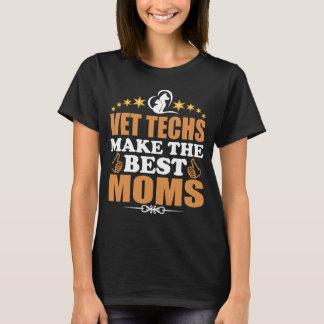 Vet Techs Make The Best Moms T-Shirt