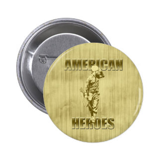 Veterans are American Heroes Button