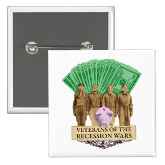 Veterans of the Recession Wars button