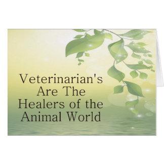Veterinarians Are Healers Card