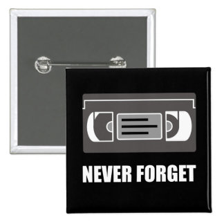 VHS Cassette Tape Never Forget White.png 15 Cm Square Badge