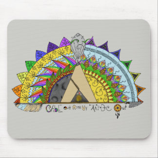 Vibe Out with my Tribe Out rainbow Mouse Pad