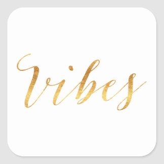 Vibes Quote Gold Faux Foil Vibe Quotes Metallic Square Sticker