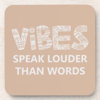 Vibes Speak Louder Than Words Beverage Coasters