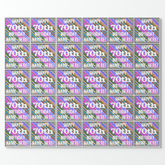 Vibrant, Colorful 70th Birthday + Custom Name Wrapping Paper