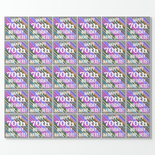 Vibrant, Colourful 70th Birthday + Custom Name Wrapping Paper