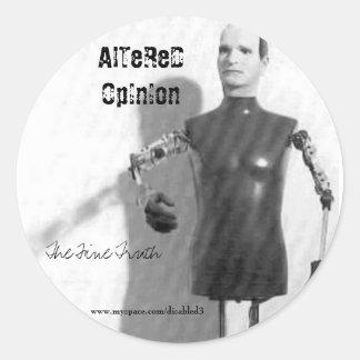 vicodin, The Fine Truth, AlTeReD OpInIon, www.m... Round Sticker