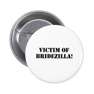 Victim of Bridezilla black Pin