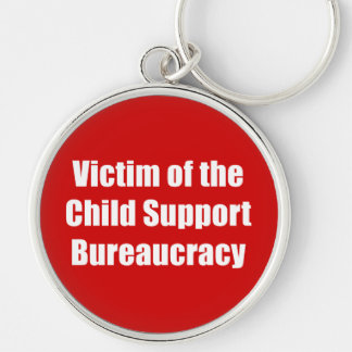 Victim of the Child Support Bureaucracy Silver-Colored Round Key Ring