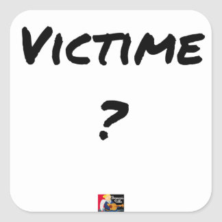 VICTIM? - Word games - François City Square Sticker