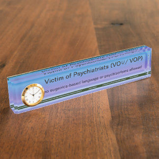 Victims of Psychiatrists desk reminder Nameplate