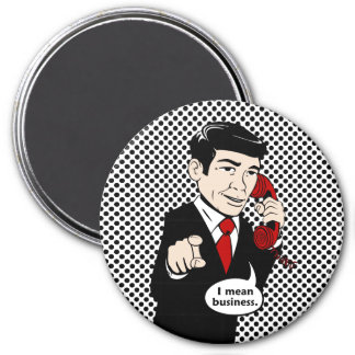Victor Crushmore Means Business 7.5 Cm Round Magnet