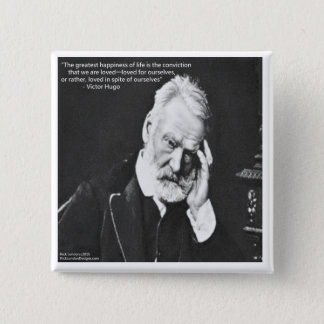 Victor Hugo & Happiness Quote Gifts Tees Etc 15 Cm Square Badge