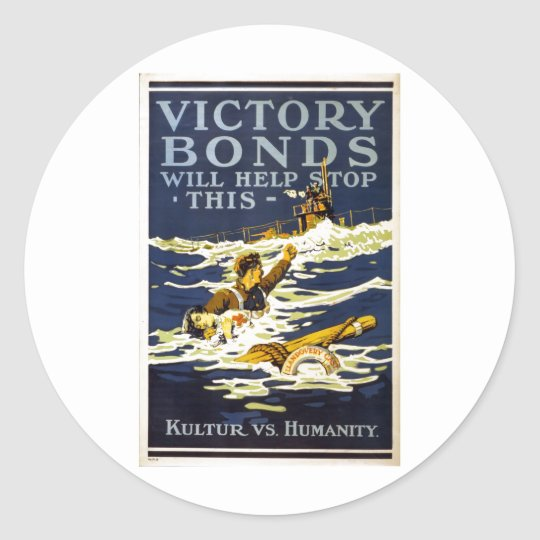 Victory Bonds will help stop this World War 1 1918 Round Sticker