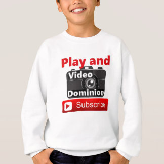 Video Dominion YouTube Subscribe and Play Sweatshirt