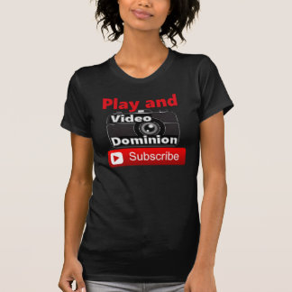 Video Dominion YouTube Subscribe and Play T-Shirt