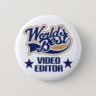 Video Editor Gift (Worlds Best) 6 Cm Round Badge