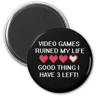 Video Games Ruined My Life Style 1 6 Cm Round Magnet