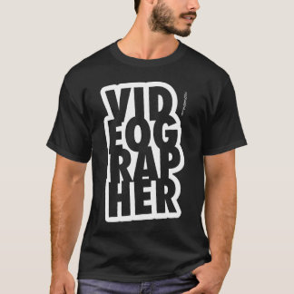 Videographer T-Shirt