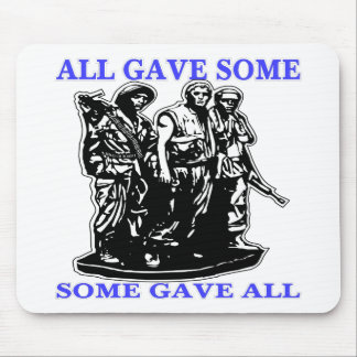 Vietnam All Gave Some & Some Gave All Mouse Pad