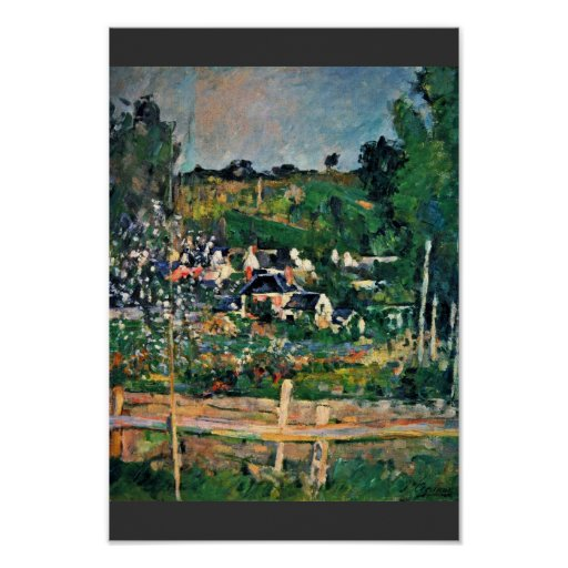 View Of Auvers-Sur-Oise The Fence By Paul Cézanne Posters