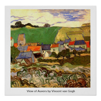 View of Auvers Vincent van Gogh Poster