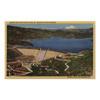 View of Dam, Lake, & Mt. Shasta in Distance Poster