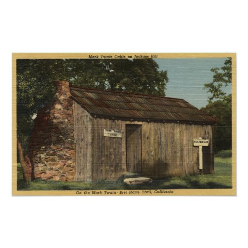 View of Mark Twain Cabin on Jackass Hill Poster