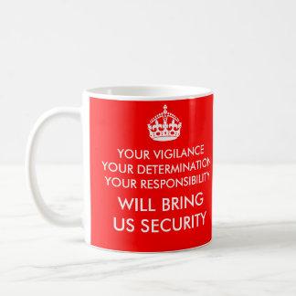 Vigilance, Determination & Responsibility Mug