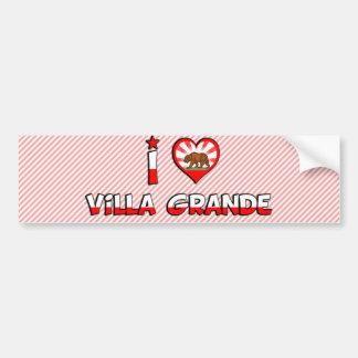 Villa Grande, CA Bumper Sticker