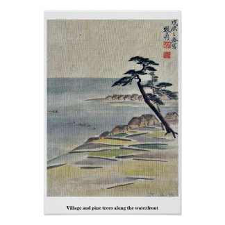 Village and pine trees along the waterfront posters