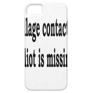 Village Idiot Barely There iPhone 5 Case