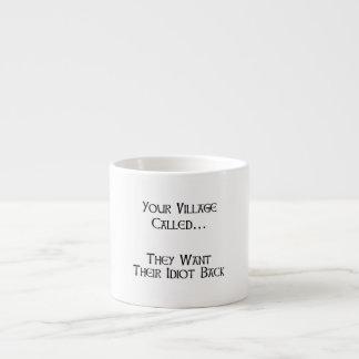 Village Idiot Espresso Mug