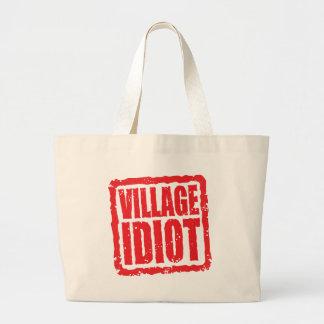 Village Idiot stamp Bag