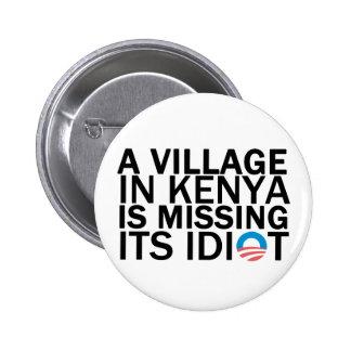 Village in Kenya Is Missing Its Idiot 6 Cm Round Badge