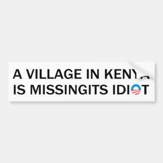 Village in Kenya Is Missing Its Idiot Bumper Sticker