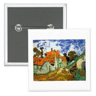 Village street in Auvers Vincent van Gogh Pinback Button