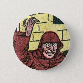 Villains Were Weird Back During the Golden Age... 6 Cm Round Badge