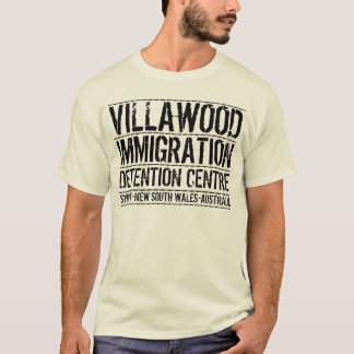 Villawood Immigration Detention Centre T-Shirt