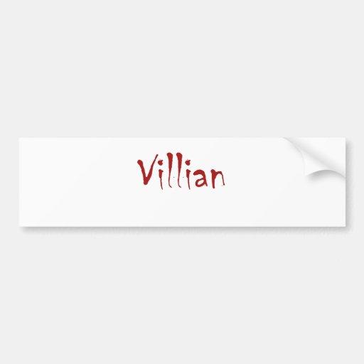Villian Bumper Stickers