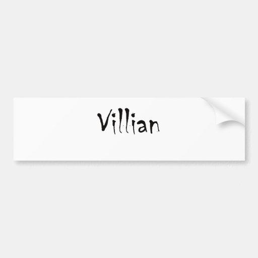 Villian Bumper Sticker