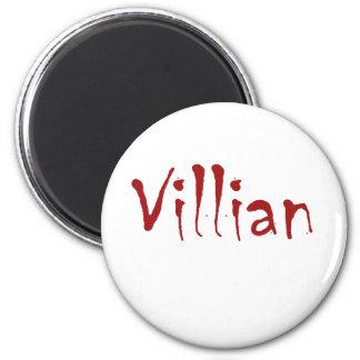 Villian Magnets